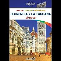 Florencia y la Toscana De cerca 4 (Lonely Planet-Guías De cerca)