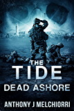 The Tide: Dead Ashore (Tide Series Book 6)