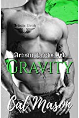 Gravity (Artistic Pricks Ink Book 1) Kindle Edition