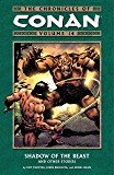 Chronicles of Conan Volume 14: Shadow of the Beast and Other Stories