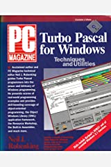 PC Magazine Turbo Pascal for Windows Techniques and Utilities/Book and Disks Hardcover