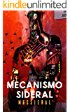 Mecanismo Sideral (Planeta Messieral nº 2)
