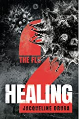 The Flu 2: Healing Kindle Edition
