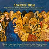 St. John Cantius presents Regal Music: Mozart Coronation Mass with Christmas Carols, Motets & Gregorian Chant