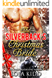 The Silverback's Christmas Bride (Holiday Mail Order Mates Book 6)