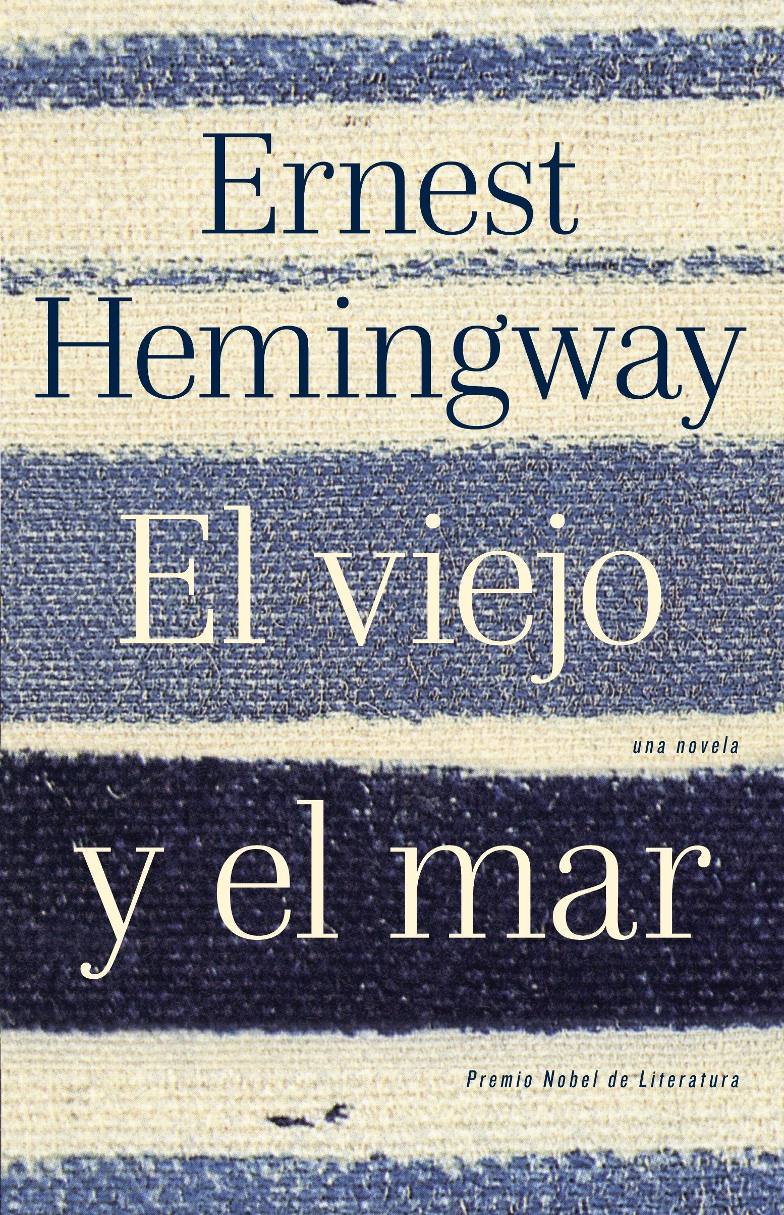 El viejo y el mar / The Old Man and the Sea (Spanish Edition ...