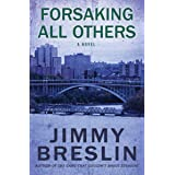 Forsaking All Others: A Novel