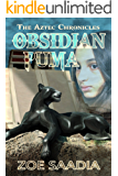 Obsidian Puma (The Aztec Chronicles Book 1) (English Edition)