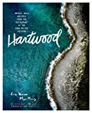 Hartwood: Bright, Wild Flavors from the Edge of the