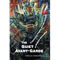 The Quiet Avant-Garde: Crepuscular Poetry and the Twilight of Modern Humanism
