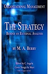 Organizational Management: The Strategy Behind an External Analysis [Article] Kindle Edition