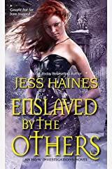 Enslaved By the Others (H&W Investigations Book 6) Kindle Edition