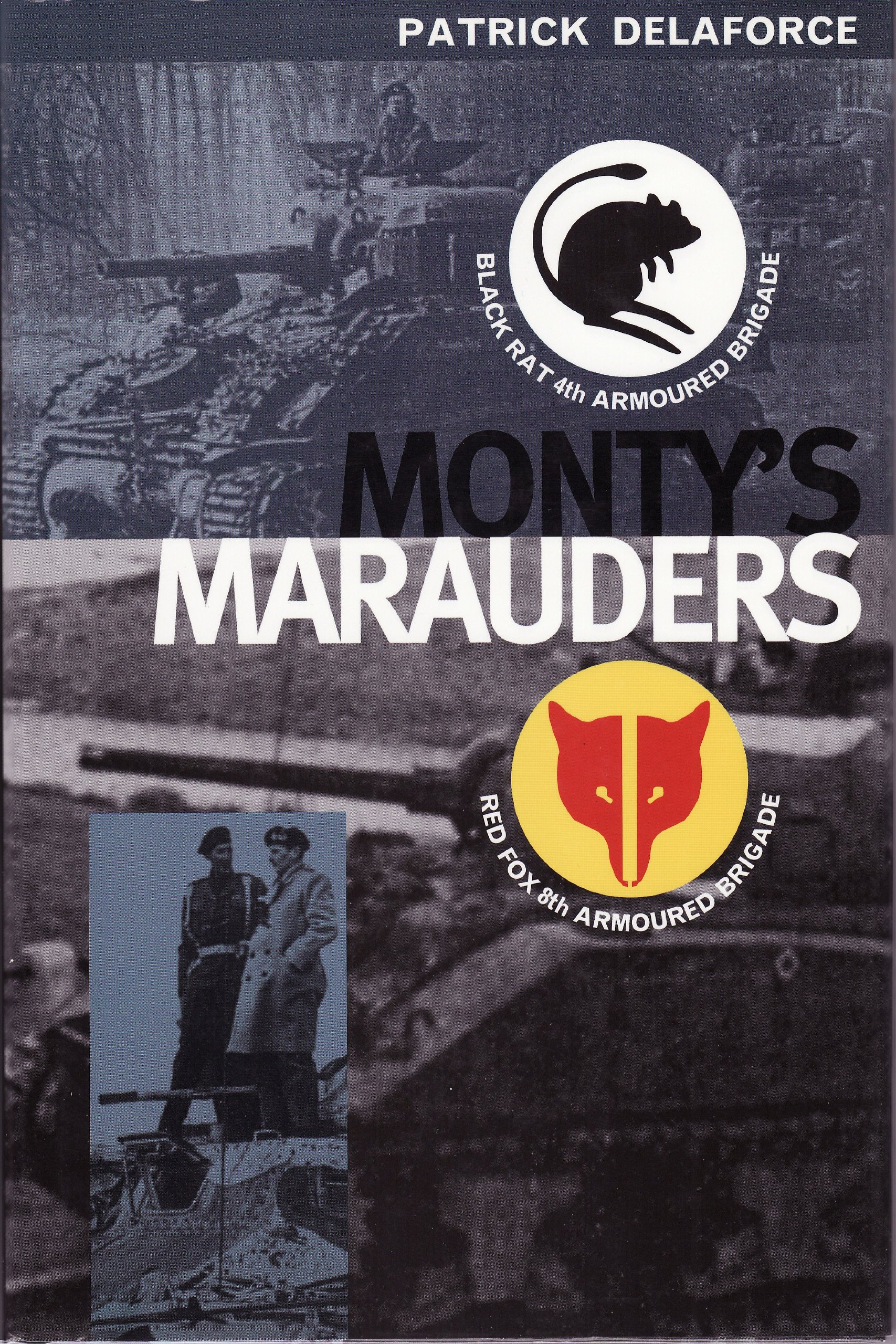 Monty's Marauders: Red Fox 8th Armoured Brigade ebook