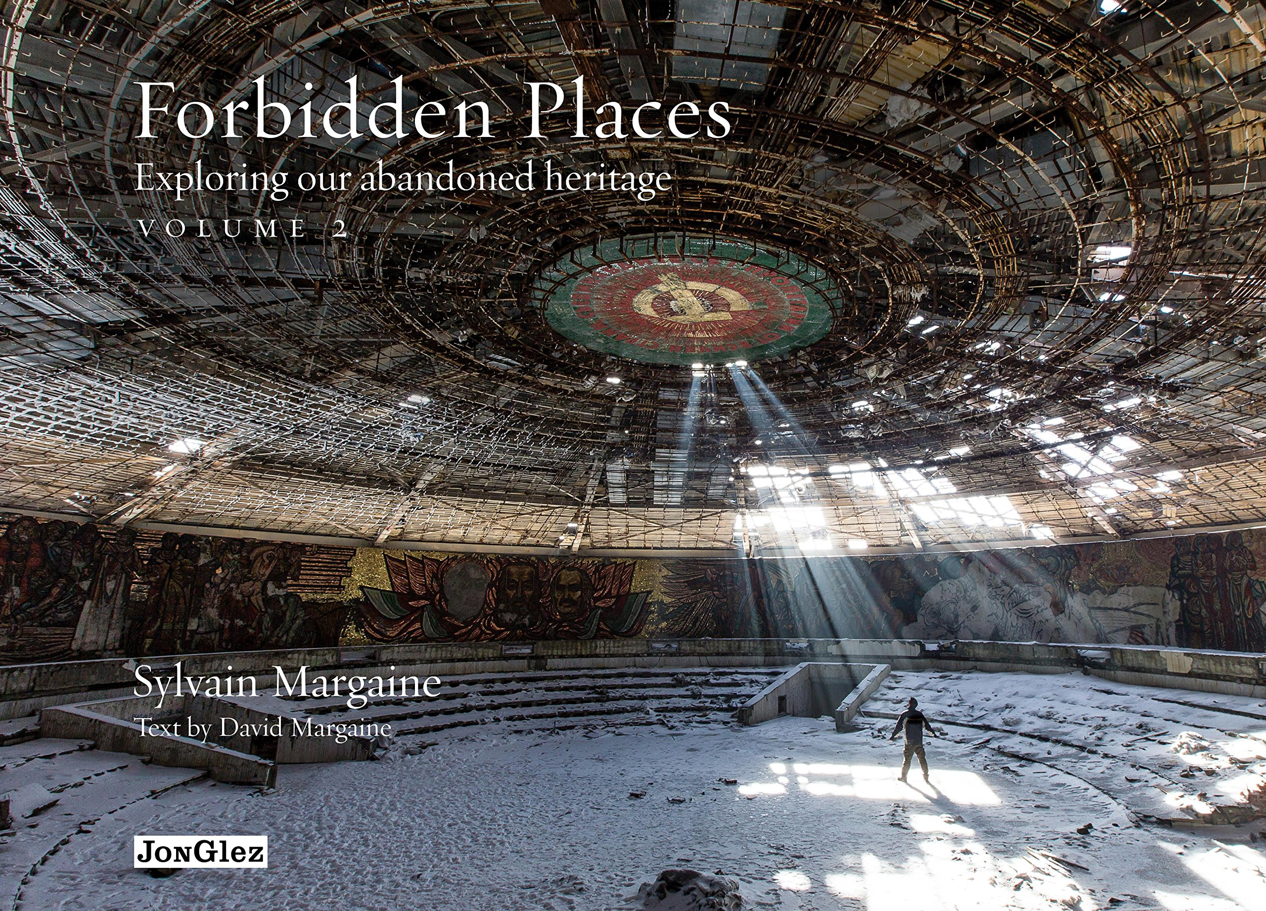 Download Forbidden Places: Exploring Our Abandoned Heritage (Volume 2) pdf