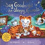 Say Goodnight to the Sleepy Animals! (Say Hello)