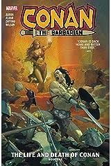 Conan The Barbarian Vol. 1: The Life And Death Of Conan Book One (Conan The Barbarian (2019-)) Kindle Edition