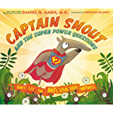 Captain Snout and the Super Power Questions: Don't Let the ANTs Steal Your Happiness