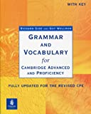 Grammar and vocabulary for Cambridge advanced and proficiency. Per il Liceo scientifico