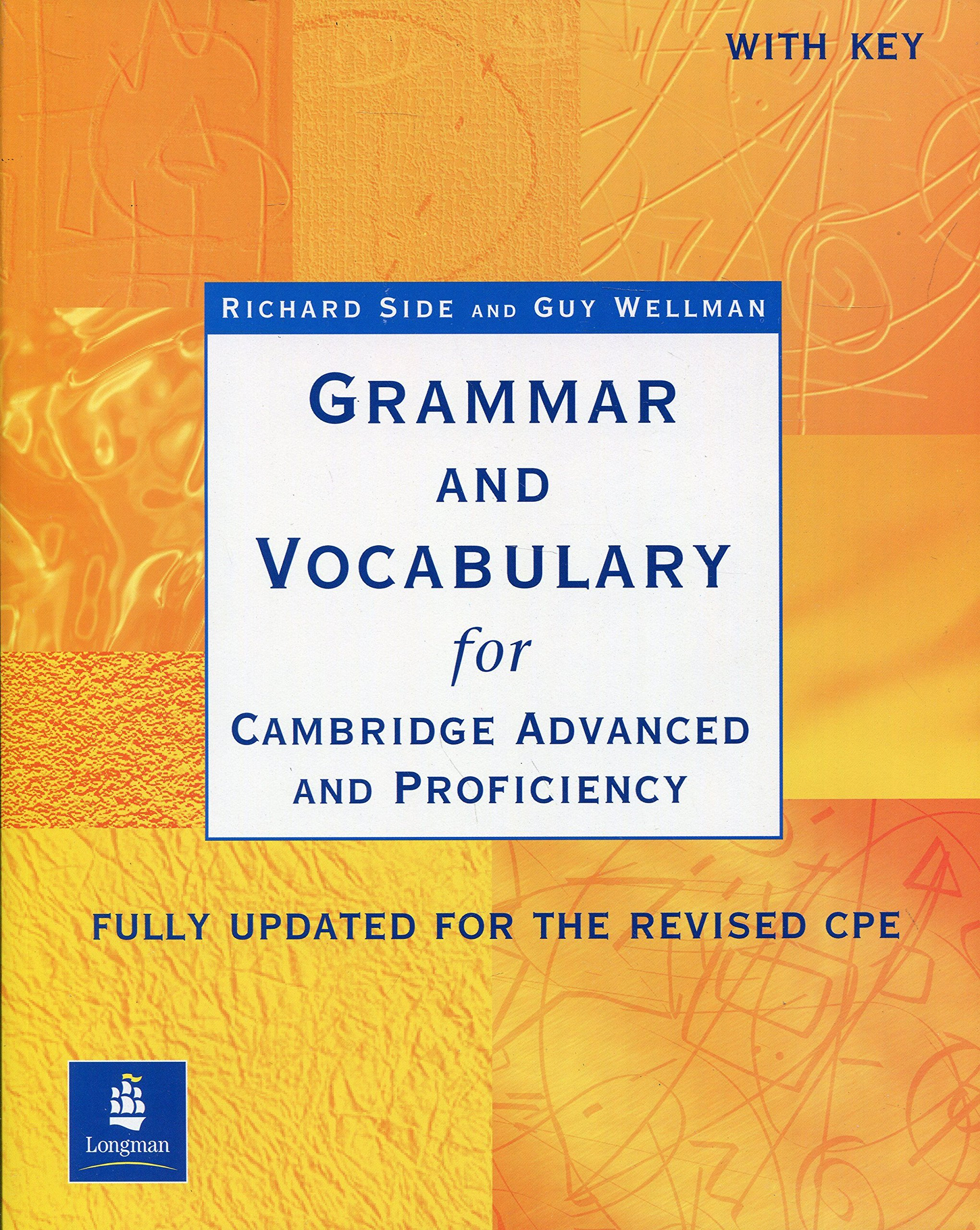Grammar and vocabulary for Cambridge advanced and proficiency. Per il Liceo scientifico (Inglese) Copertina flessibile – 14 mar 2006 Guy Wellman Pearson Longman 0582518210 English
