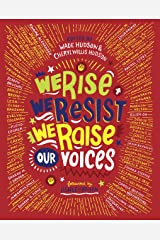 We Rise, We Resist, We Raise Our Voices Hardcover