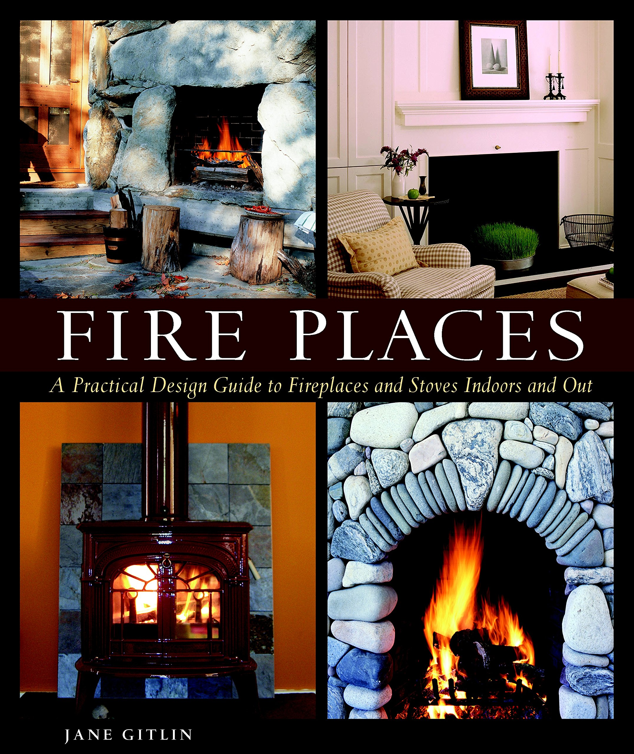fire places a practical design guide to fireplaces and stoves