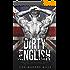 Dirty English (British Bad Boys Book 1) (English Edition)