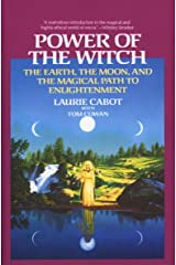 Power of the Witch: The Earth, the Moon, and the Magical Path to Enlightenment Kindle Edition