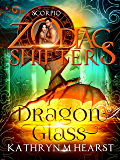 Dragon Glass: A Zodiac Shifters Book: Paranormal Romance: Scorpio
