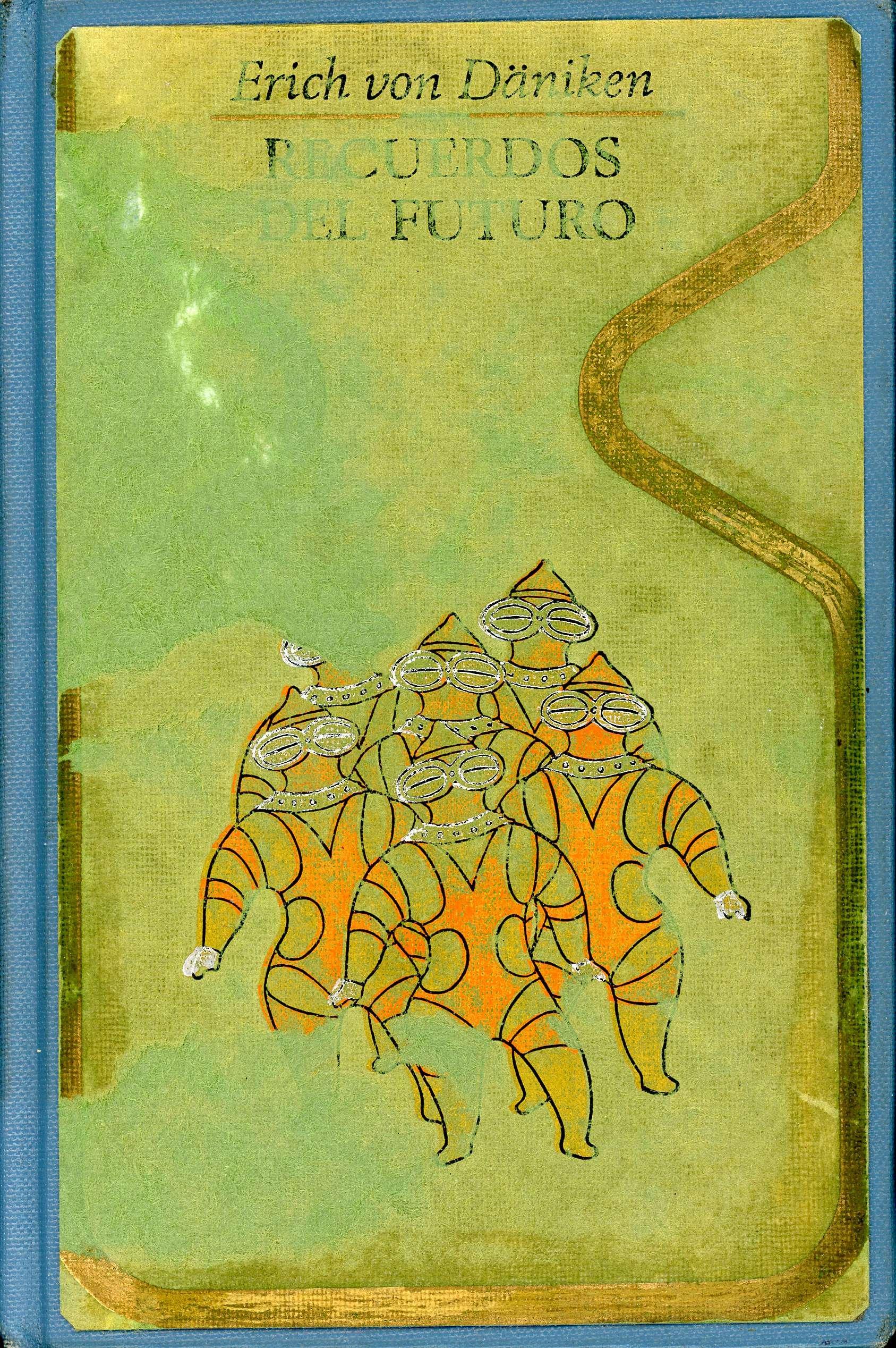 Recuerdos Del Futuro Von Dõniken Erich 9788401310249 Books
