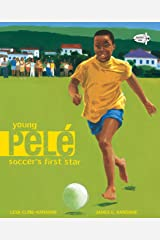 Young Pele: Soccer's First Star Paperback