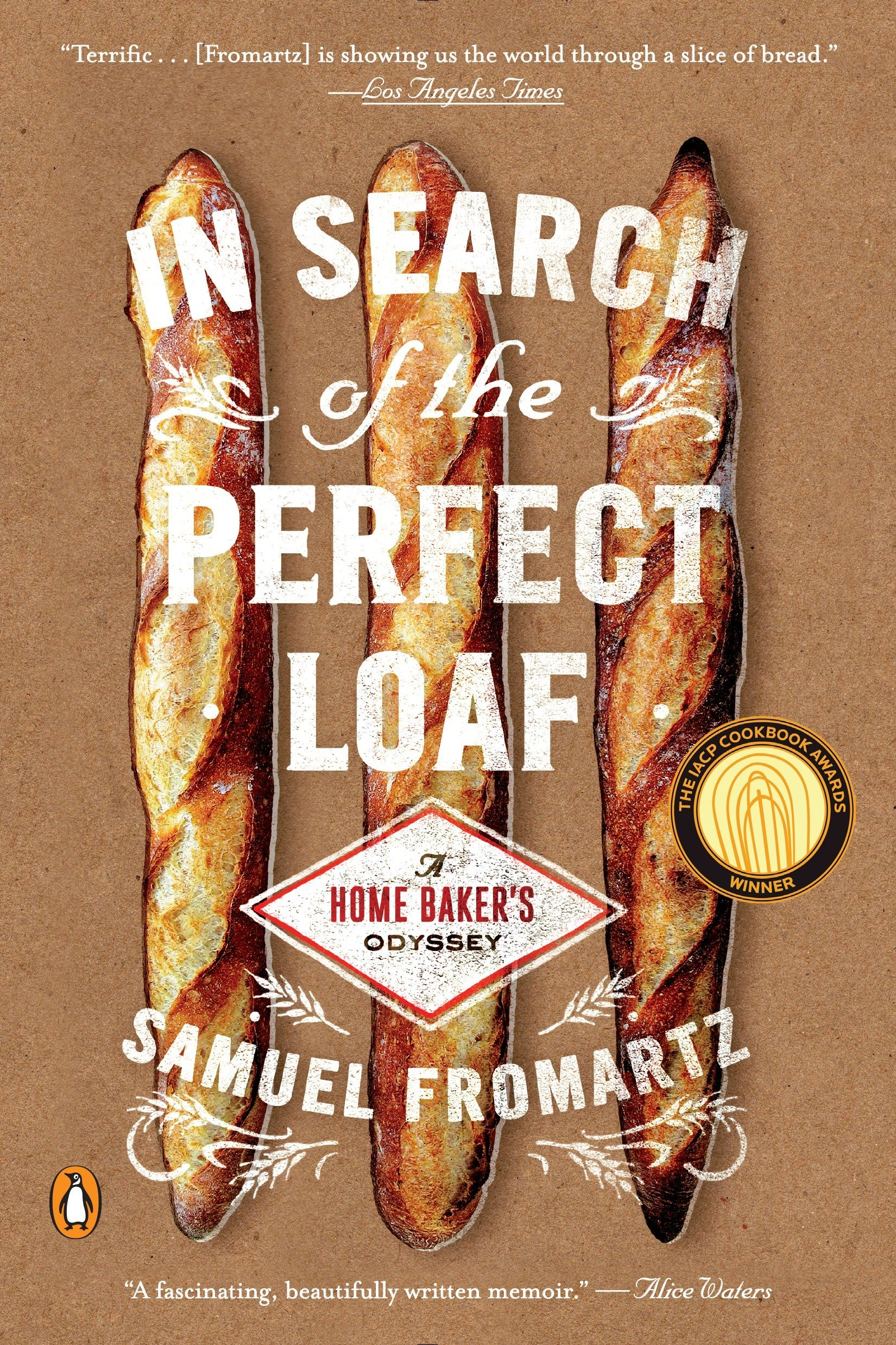 In Search of the Perfect Loaf: A Home Baker's Odyssey ebook