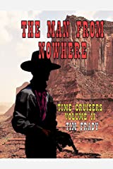The Man from Nowhere (Time Cruisers Book 2) Kindle Edition