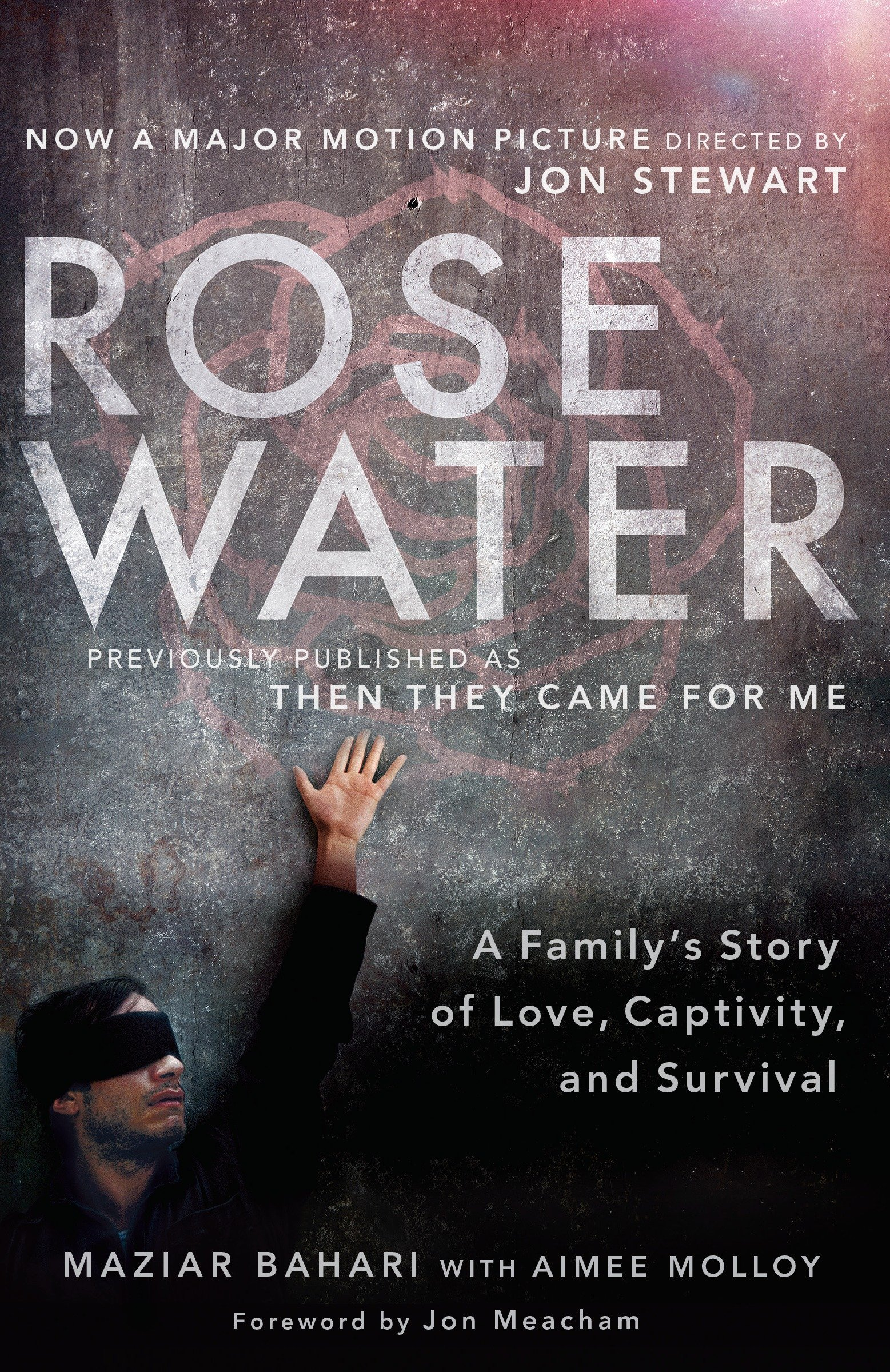 Download Rosewater (Movie Tie-in Edition): A Family's Story of Love, Captivity, and Survival pdf epub