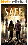 SAFE: (YA Dystopian Adventure)