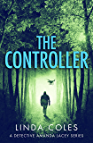 The Controller (Detective Amanda Lacey Book 1)