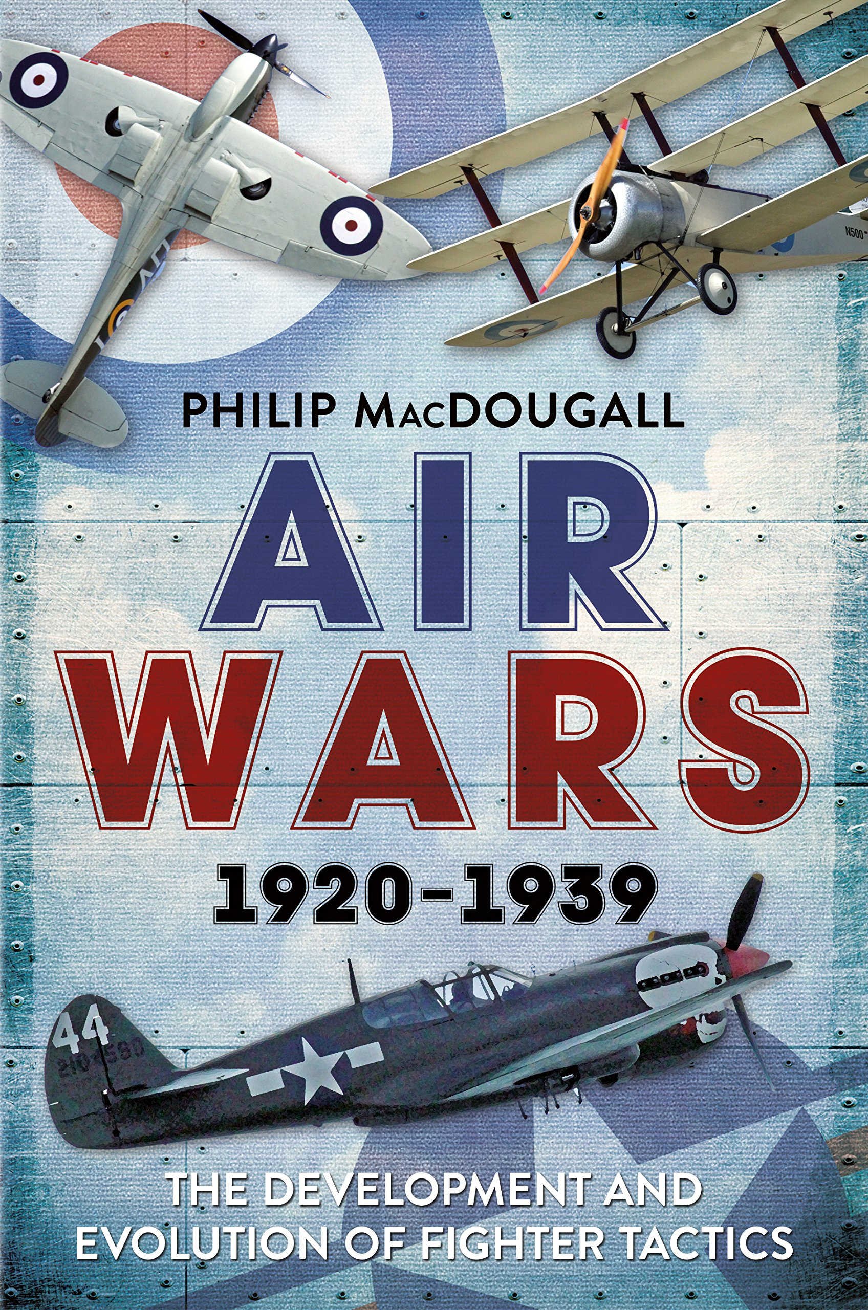 Air Wars 1920-1939: The Development and Evolution of Fighter Tactics ebook