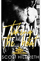 Taking the Heat (Selected Sinners MC Romance Book 2) Kindle Edition