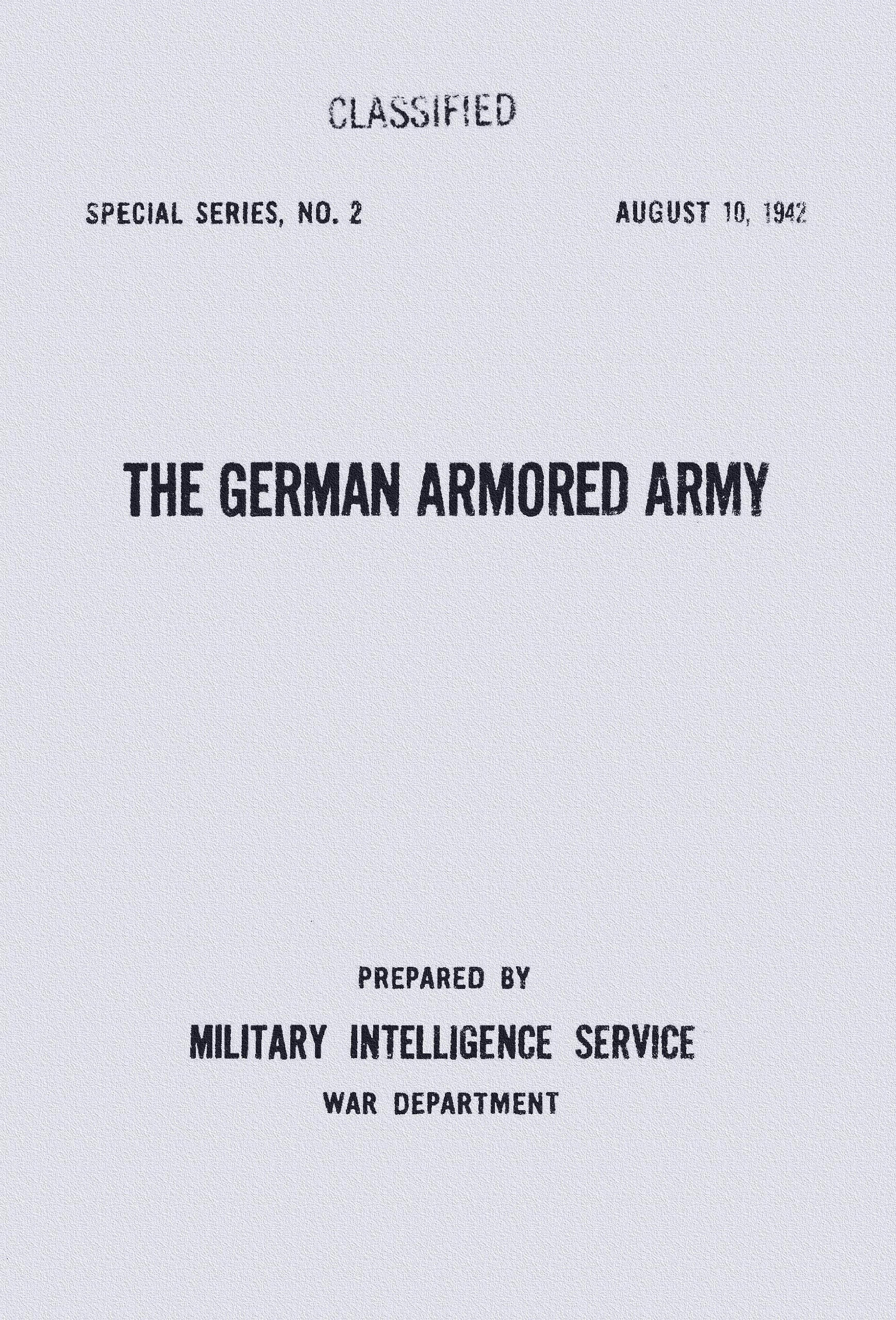 Read Online The German Armored Army - US Army Combined Arms Special Series No. 2. [Student Loose Leaf Facsimile Edition. Re-Imaged from August 10, 1942 Original for Greater Clarity. 2014] PDF