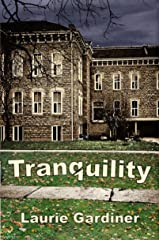 Tranquility Kindle Edition