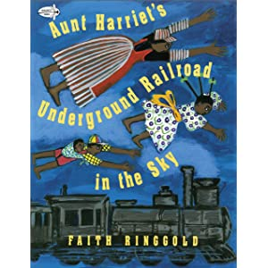 Aunt Harriets Underground Railroad In The Sky