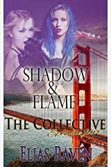 Shadow & Flame - Part One: The Collective - Season 1, Episode 4 Kindle Edition