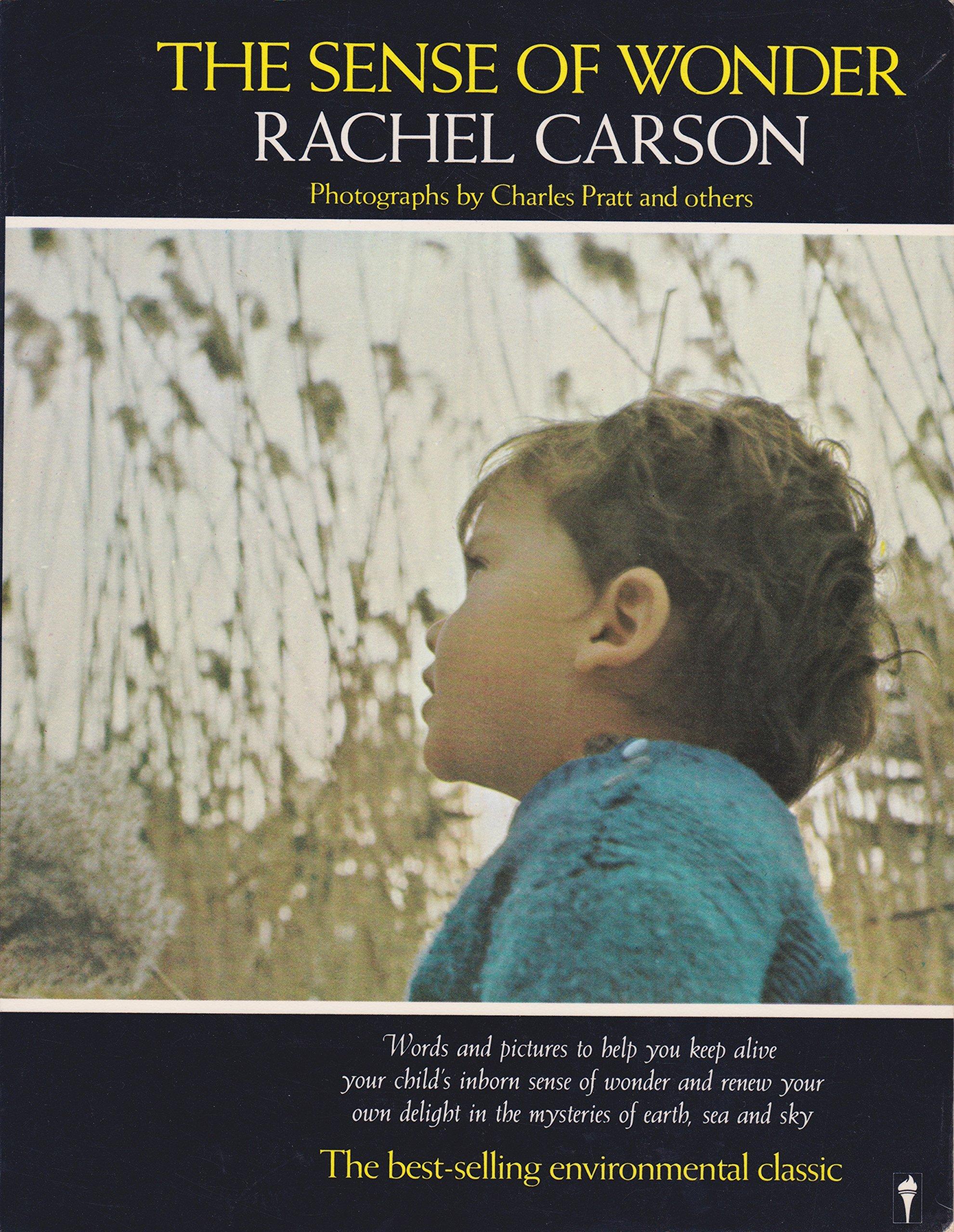a754fbf1129 The Sense of Wonder: Rachel Carson, Charles Pratt: 9780060914509:  Amazon.com: Books