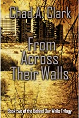 From Across Their Walls (Behind Our Walls Trilogy Book 2) Kindle Edition