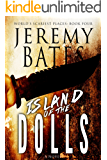 Island of the Dolls (World's Scariest Places Book 4)
