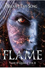 Flame: Tales of QaiMaj Volume II Kindle Edition