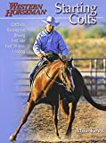 Starting Colts: Catching / Sacking Out / Driving / First Ride / First 30 Days / Loading, Revised