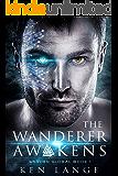 The Wanderer Awakens (Warden Global Book 1)