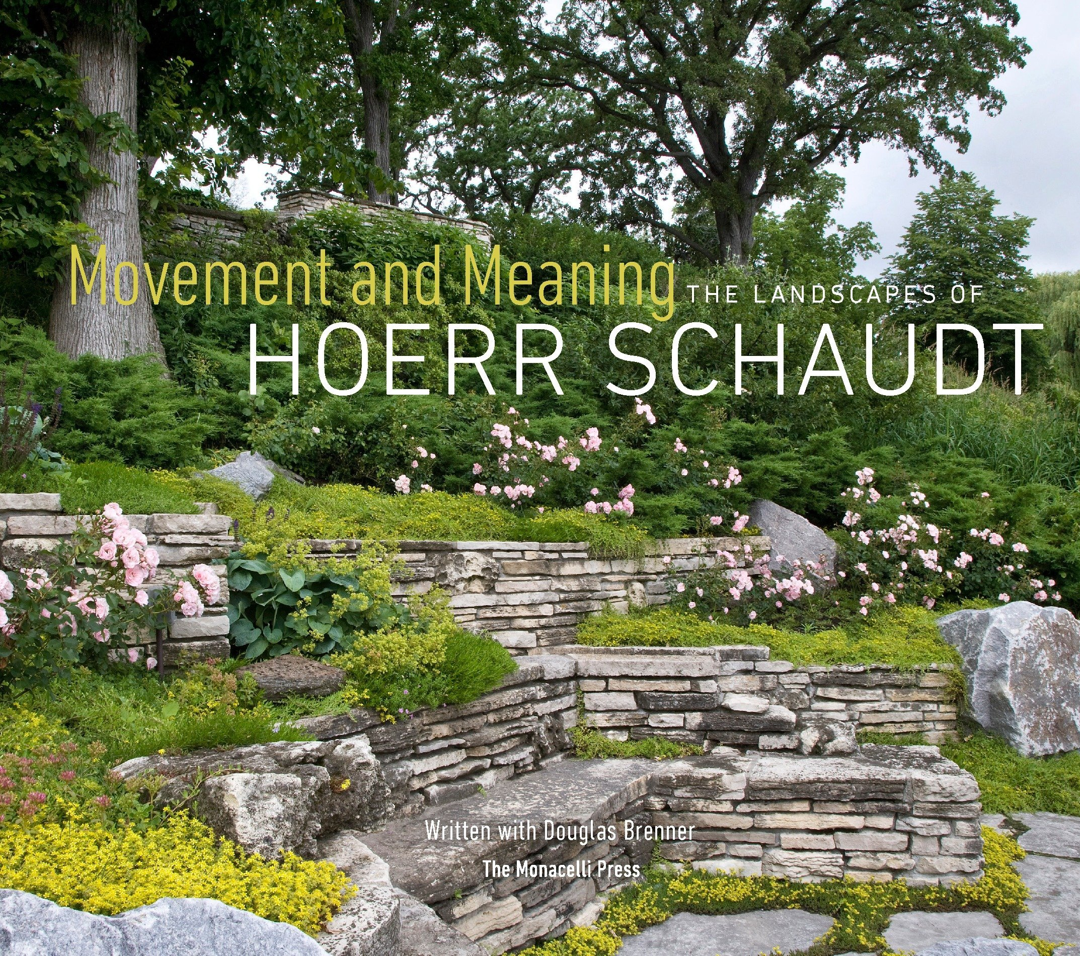 The Landscapes of Hoerr Schaudt Movement and Meaning