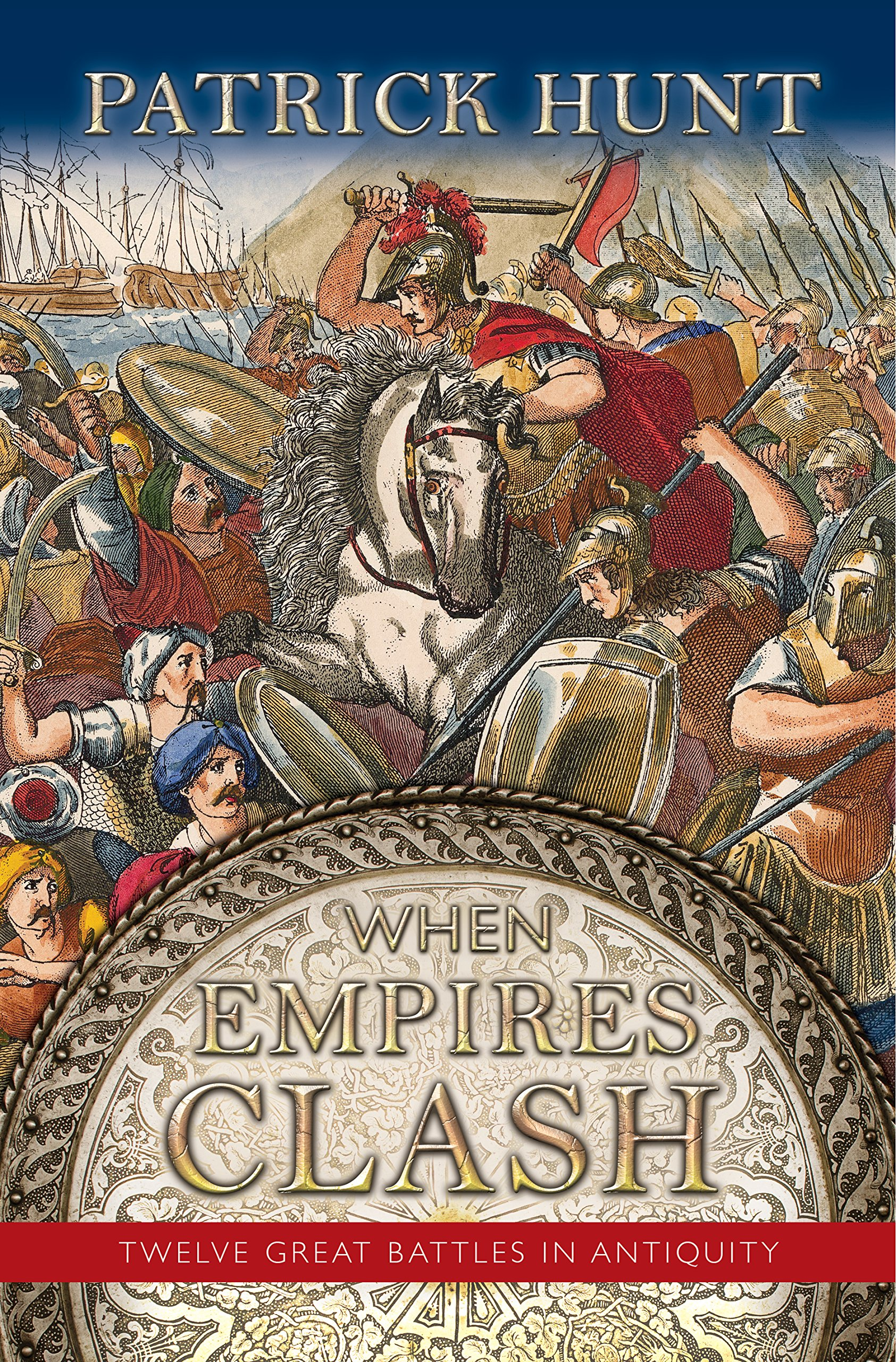 Download When Empires Clash: 12 Great Battles of Antiquity ebook