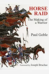 Horse Raid: The Making of a Warrior Kindle Edition